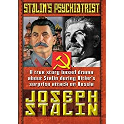 Stalin's Psychiatrist - Joseph Stalin