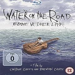 Eddie Vedder: Water on the Road [Blu-ray]