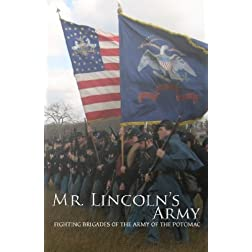 Mr Lincoln's Army: Fighting Brigades of the Army of the Potomac