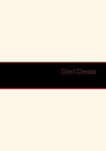 Don't Dream