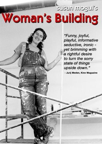 Susan Mogul's Woman's Building (Institutional Use)