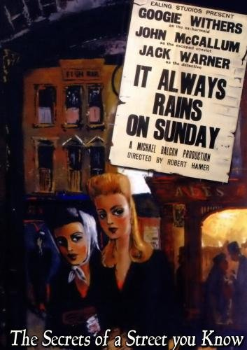 It Always Rains On Sunday (1949)