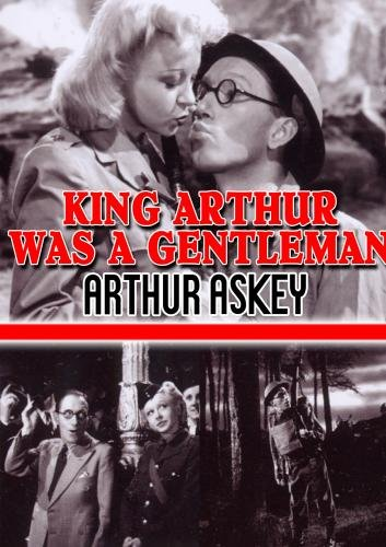 King Arthur Was a Gentleman (1942)