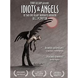 Idiots & Angels