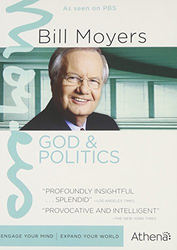 Bill Moyers: God and Politics