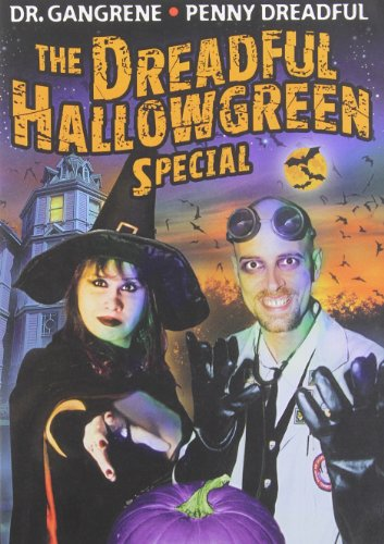 Dreadful Hallowgreen Special