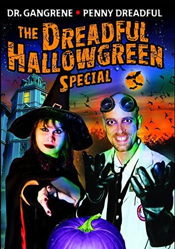 Dreadful Hallowgreen Special