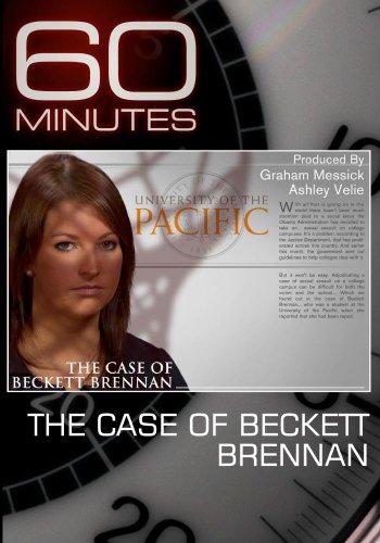 60 Minutes - The Case of Beckett Brennan (April 17, 2011)