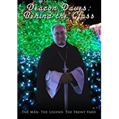 Deacon Dave's: Behind The Glass