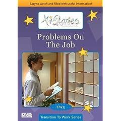 Mi-Stories(tm) Problems On The Job