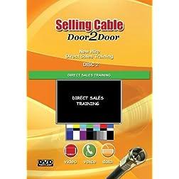 Selling Cable Door 2 Door New Hire Training Video Disk 2