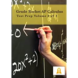 Grade Rocket AP Calculus Test Prep Volume 3 of 3