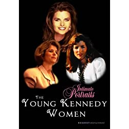 Intimate Portraits - The Young Kennedy Women