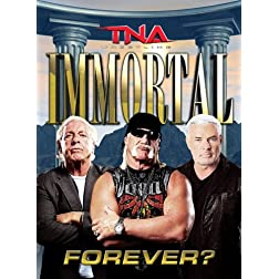 Tna: Immortal Forever