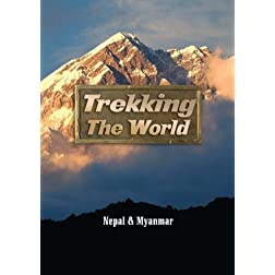 Trekking the World: Nepal and Myanmar