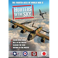 Hunters in the Sky: Tigers over China, Hell in the Pacific, Closing the Ring