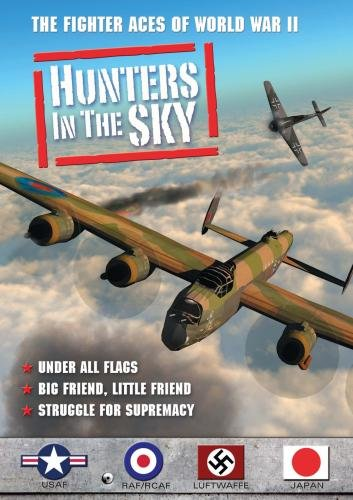 Hunters in the Sky: Under All Flags, Big Friend, Little Friend, Struggle for Supremacy