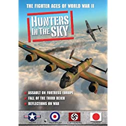 Hunters in the Sky: Assault on Fortress Europe, Fall of the Third Reich, Reflections on War