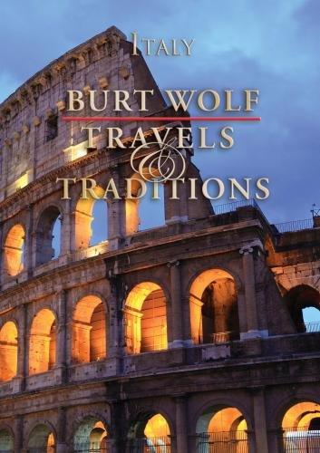 Burt Wolf: Italy