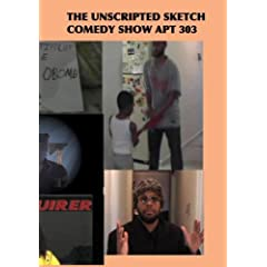 The Unscripted Sketch Comedy Show Apt 303