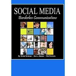 Social Media--Borderless Communications