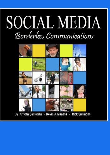 Social Media--Borderless Communications