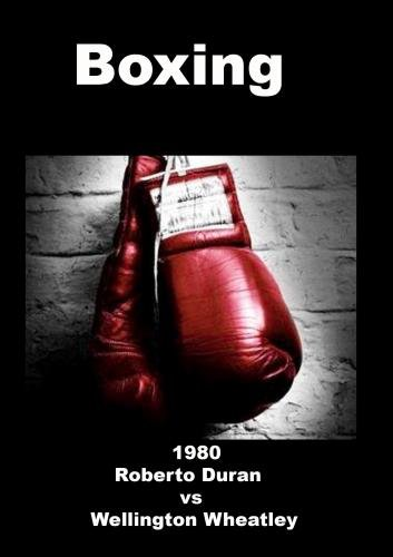 1980 Roberto Duran vs Wellington Wheatley - Boxing