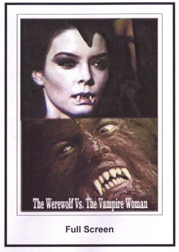 The Werewolf Vs. The Vampire Woman