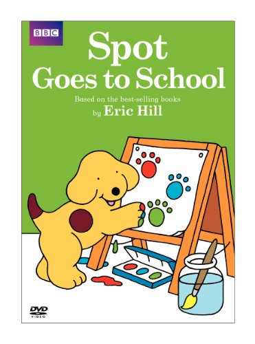 Spot: Spot Goes to School