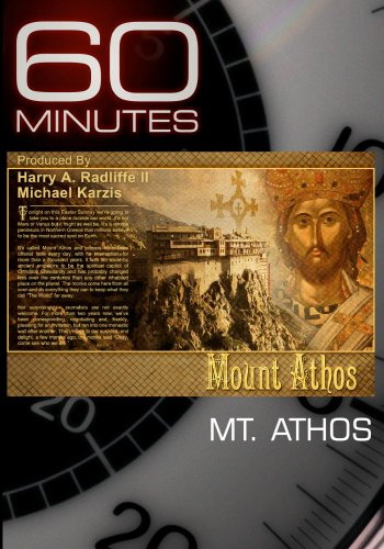60 Minutes - Mt. Athos (April 24, 2011)
