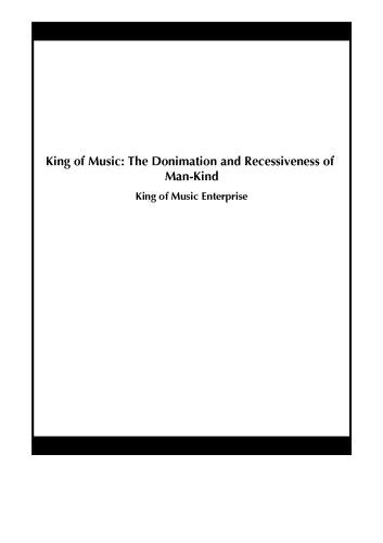 King of Music: The Donimation and Recessiveness of Man-Kind