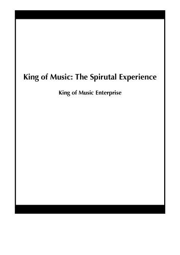 King of Music: The Spirutal Experience