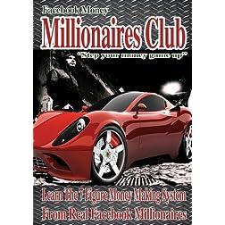 Facebook Money: Millionaires Club