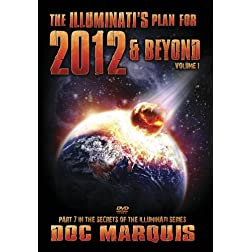 2012 & Beyond: The Illuminati Plan
