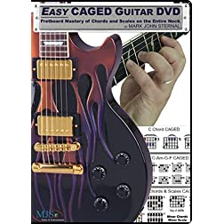 EASY CAGED GUITAR DVD: Fretboard Mastery of Chords and Scales on the Entire Neck