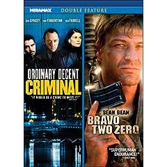 Ordinary Decent Criminal / Bravo Two Zero