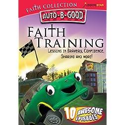 Auto-B-Good Faith Collection: Faith Training