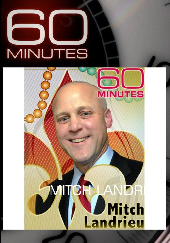 60 Minutes - Mitch Landrieu (May 1, 2011)