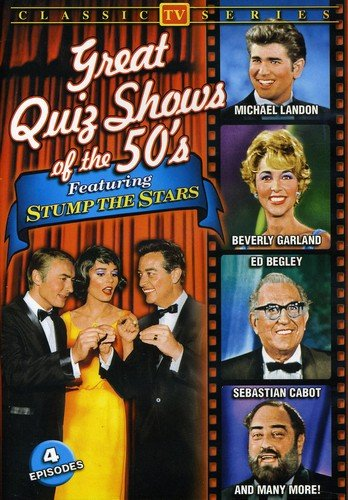 "Great Quiz Shows Of The '50s Featuring """"Stump The Stars"