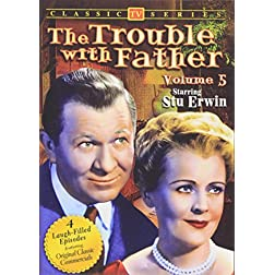 Trouble With Father, Volume 5