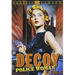Decoy: Police Woman, Volume 5