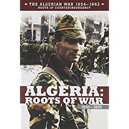 Algeria: Roots of War 1830-1955