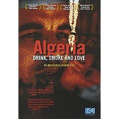 Algeria: Drink, Smoke and Love