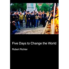 Five Days to Change the World (Institutional Use--Universities, Colleges)