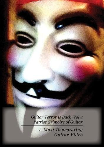 Guitar Terror is Back! Vol 4 Patriot Grimoire Guiterror