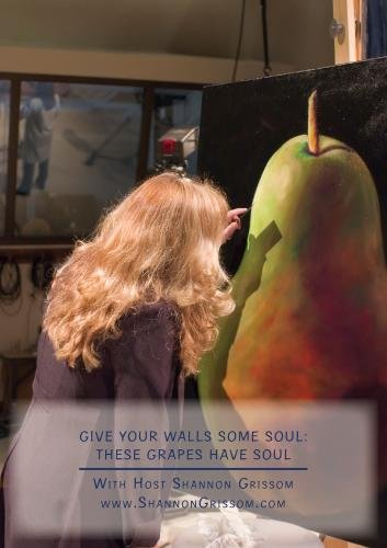 Give Your Walls Some Soul: These Grapes Have Soul