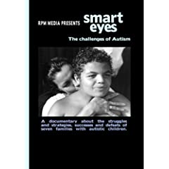 """""""Smart Eyes: The Challenges of Autism"""""""