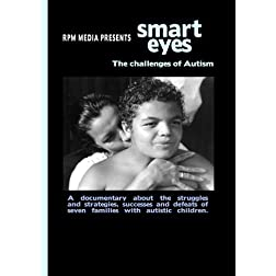 """Smart Eyes: The Challenges of Autism"""