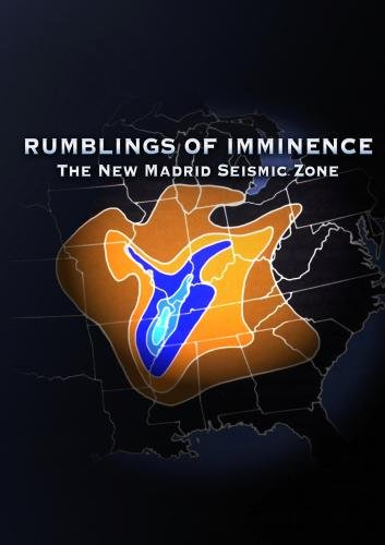 Rumblings of Imminence: The New Madrid Seismic Zone