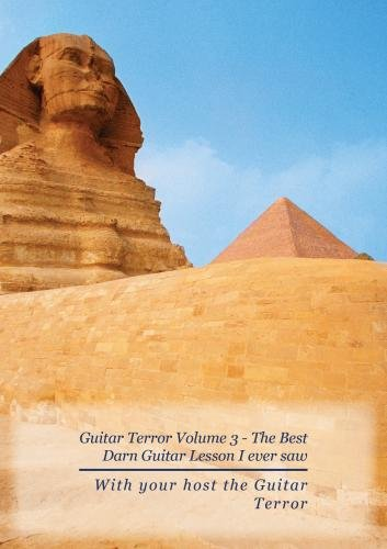 Guitar Terror Volume 3 - The Best Darn Guitar Lesson I ever saw